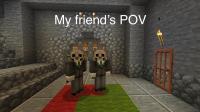 Friend's pov.jpg